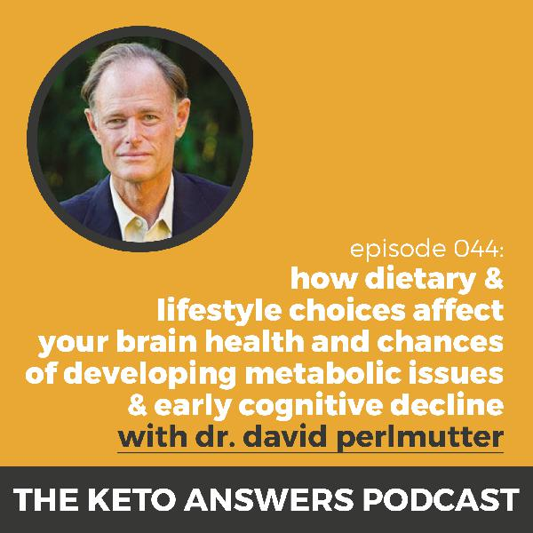 044: David Perlmutter – Brain Health, Grain Brain 5 Years Later, and How Diet & Exercise Affect Your Brain