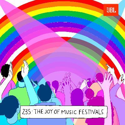 The Joy of Music Festivals