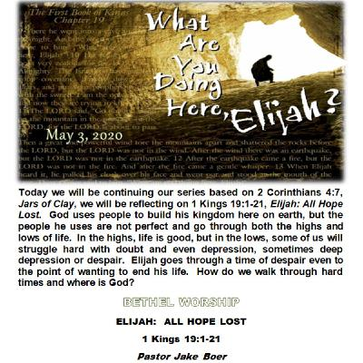 May 03/20    ELIJAH - All Hope Lost