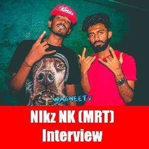 Nikz Nk Interview - Wagmeetv (Episode 6)