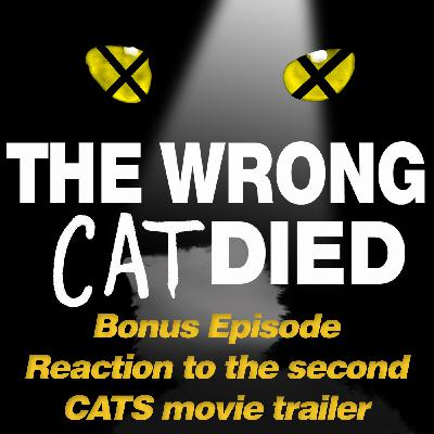 BONUS - Mike and Josh's reaction to the second CATS movie trailer