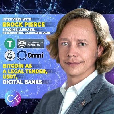 🏦Bitcoin as a Legal Tender, USDT, Digital Banks, and much more! (w/ Brock Pierce & Constantin Kogan)