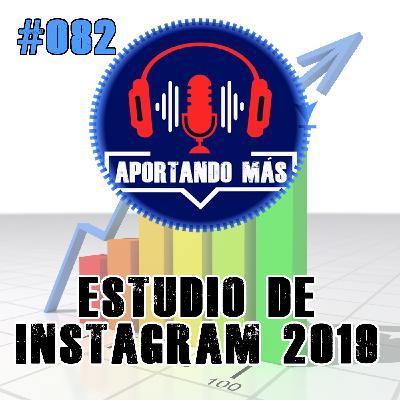 Estudio de Instagram 2019 | #082 - Aportandomas.com