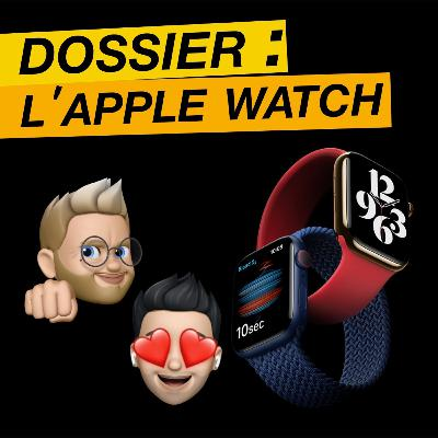 Dossier : L'Apple Watch