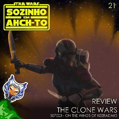 #21 - REVIEW | The Clone Wars s07e03: On the Wings of Keeradaks - Sozinho em Ahch-To