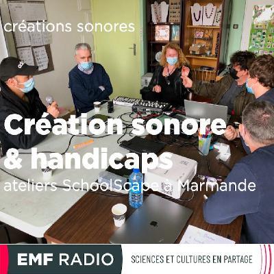 Création sonore et handicaps - ateliers SchoolScape à Marmande