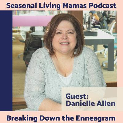 Danielle Allen -Breaking Down the Enneagram