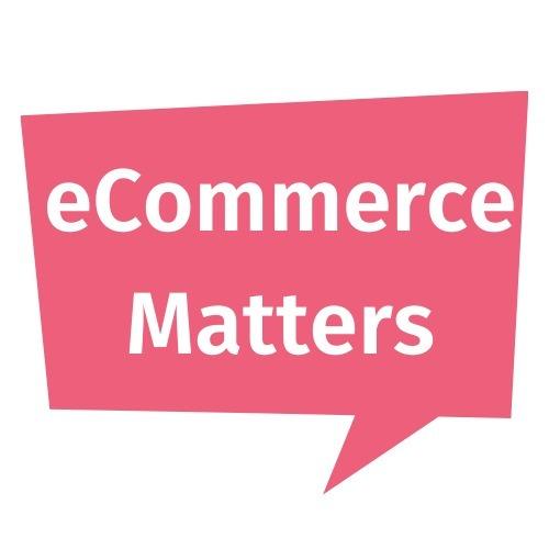 eCommerce Matters