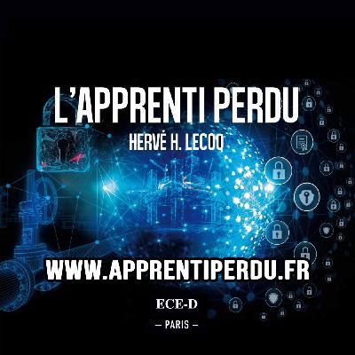Lecture d'un extrait du Chapitre 1 - L'Apprenti Perdu par Hervé H LECOQ