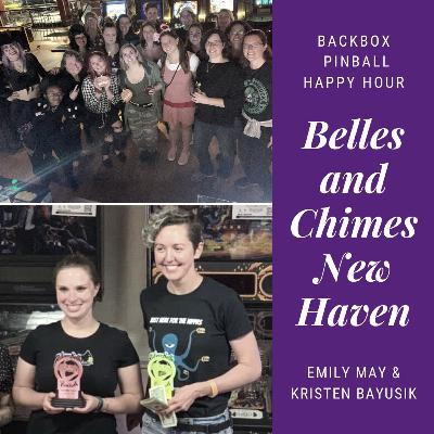 Episode 44: Pinball Happy Hour - Belles and Chimes - New Haven