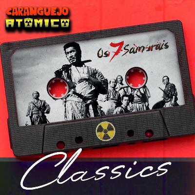 CLASSICS | Os Sete Samurais
