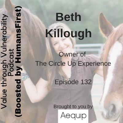 Episode 132 - Beth Killough, owner of The Circle Up Experience