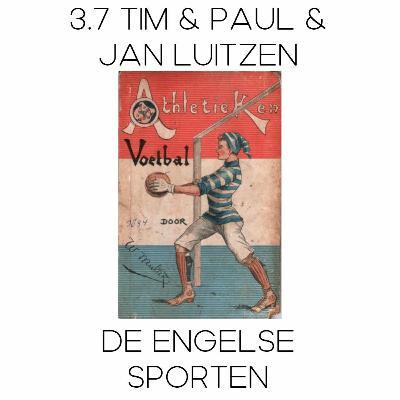 3.7 Tim en Paul en de Engelse Sporten