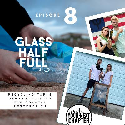 "008 - ""Max and Fran help New Orleans recycle their glass into much needed sand for coastal restoration"""