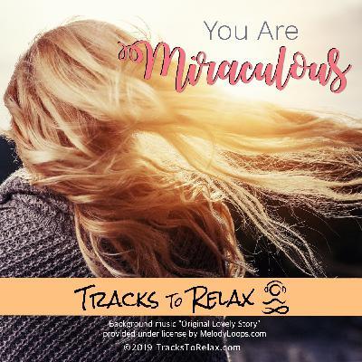 You Are Miraculous Sleep Meditation