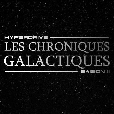 Chroniques Galactiques Saison 2 - Avril 2020