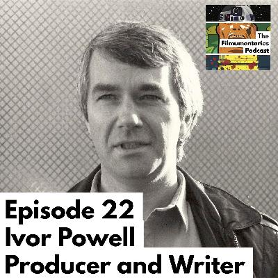 Ivor Powell - Associate Producer of Alien and Blade Runner