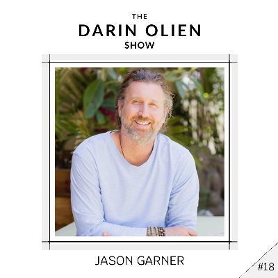#18 Jason Garner on Healing the Child Within