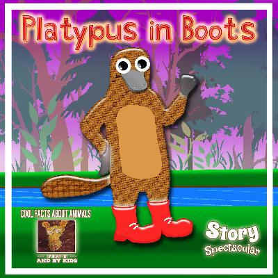 Platypus in Boots (Bedtime)