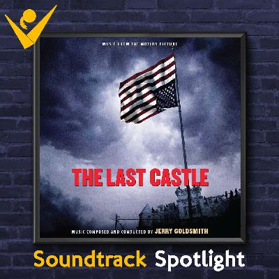 Odyssey Soundtrack Spotlight - The Last Castle (2001)