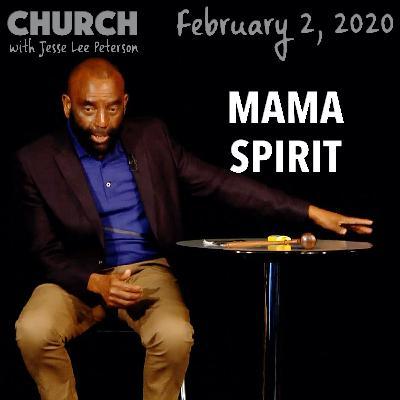 Kobe's Death; The Flesh Is Mama Spirit (Church 2/2/20)