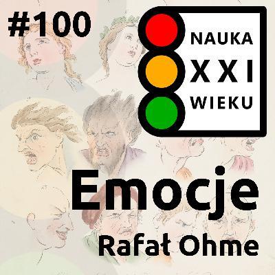#100 - Emocje - Rafał Ohme