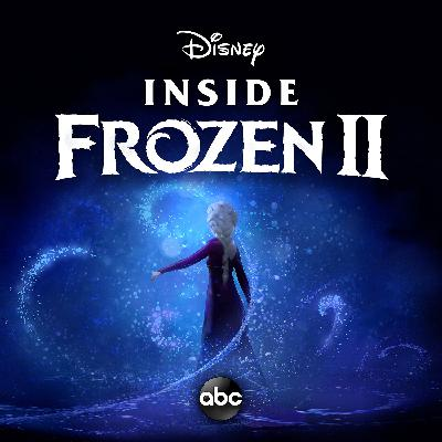 Trailer: Introducing 'Inside Frozen 2'