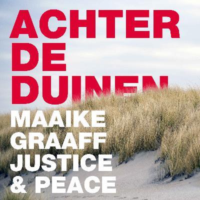 Maaike Graaff, Justice & Peace. Over een warm welkom voor vluchtelingen met Samen Hier.