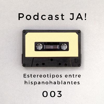 003 Estereotipos entre hispanohablantes