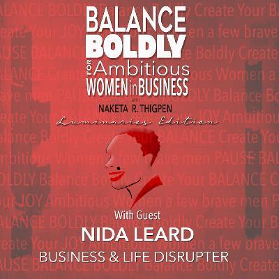 Balance Boldly Luminaries Edition with Nida Leard
