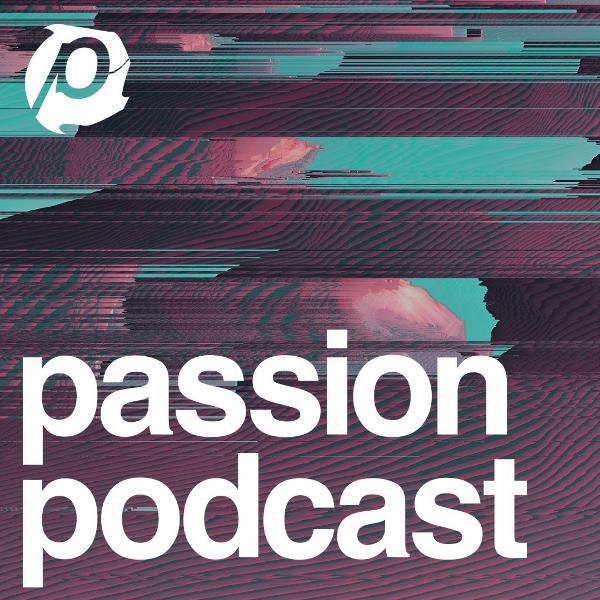Live from Passion 2019 :: Louie Giglio