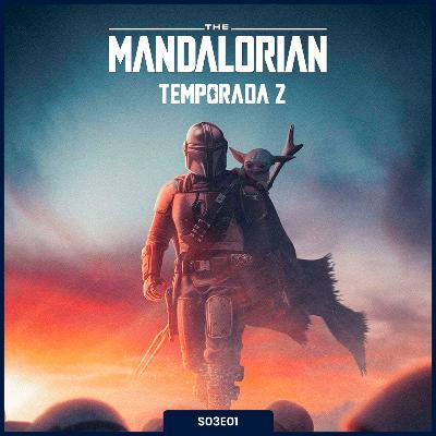 S03E01   The Mandalorian [Temporada 2]