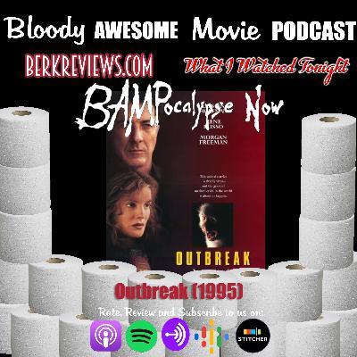 BAMPocalypse Now - Outbreak (1995)