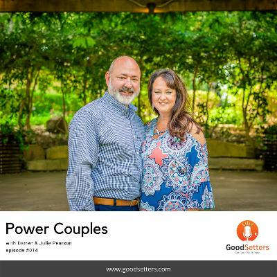 Episode 014 Power Couples with Darren & Julie Pearson