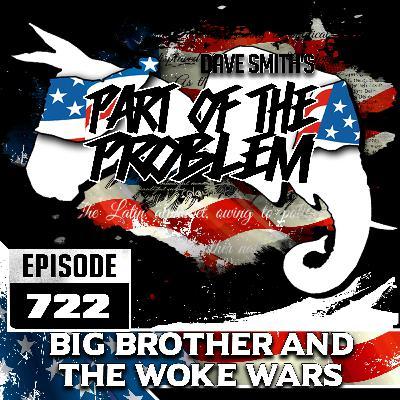 Big Brother and the Woke Wars