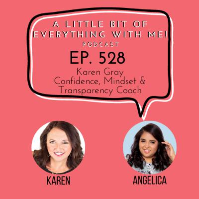 Karen Gray - Confidence, Mindset & Transparency Coach