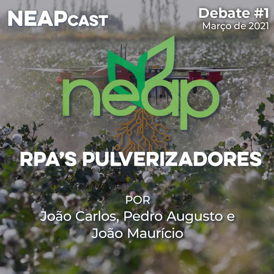 Neapcast Debate #1 - RPA'S pulverizadores