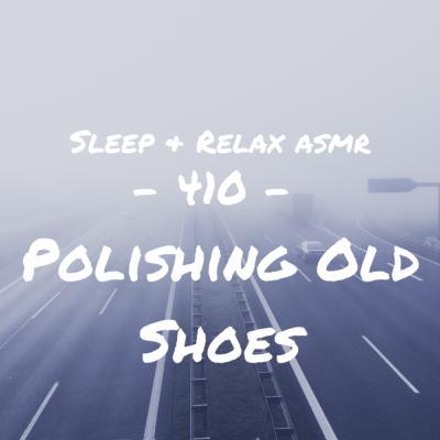 Polishing Old Shoes