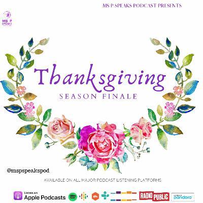 Season 4; Episode 13 - Thanksgiving (Season Finale)