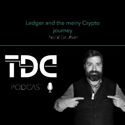 Pascal Gauthier - Ledger and the merry Crypto journey