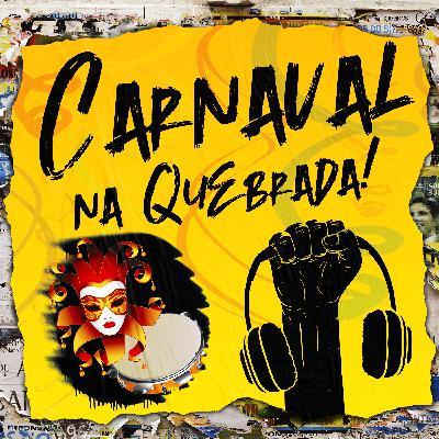 Kit de Sobrevivência do Carnaval na Quebrada #15