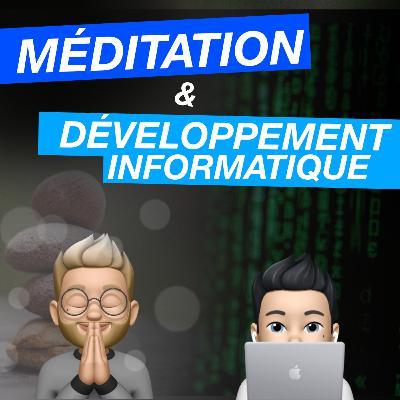 Dossiers : Le développement informatique et la méditation