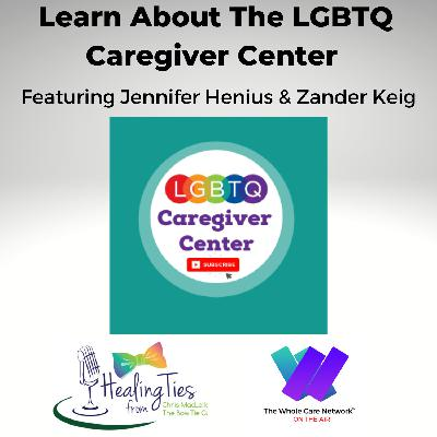 Learn About the LGBTQ Caregiver Center