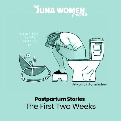 Postpartum Stories: The First Two Weeks