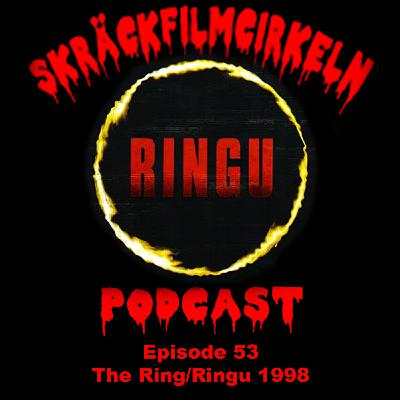 Episode 53 - J Horror - Ringu 1998