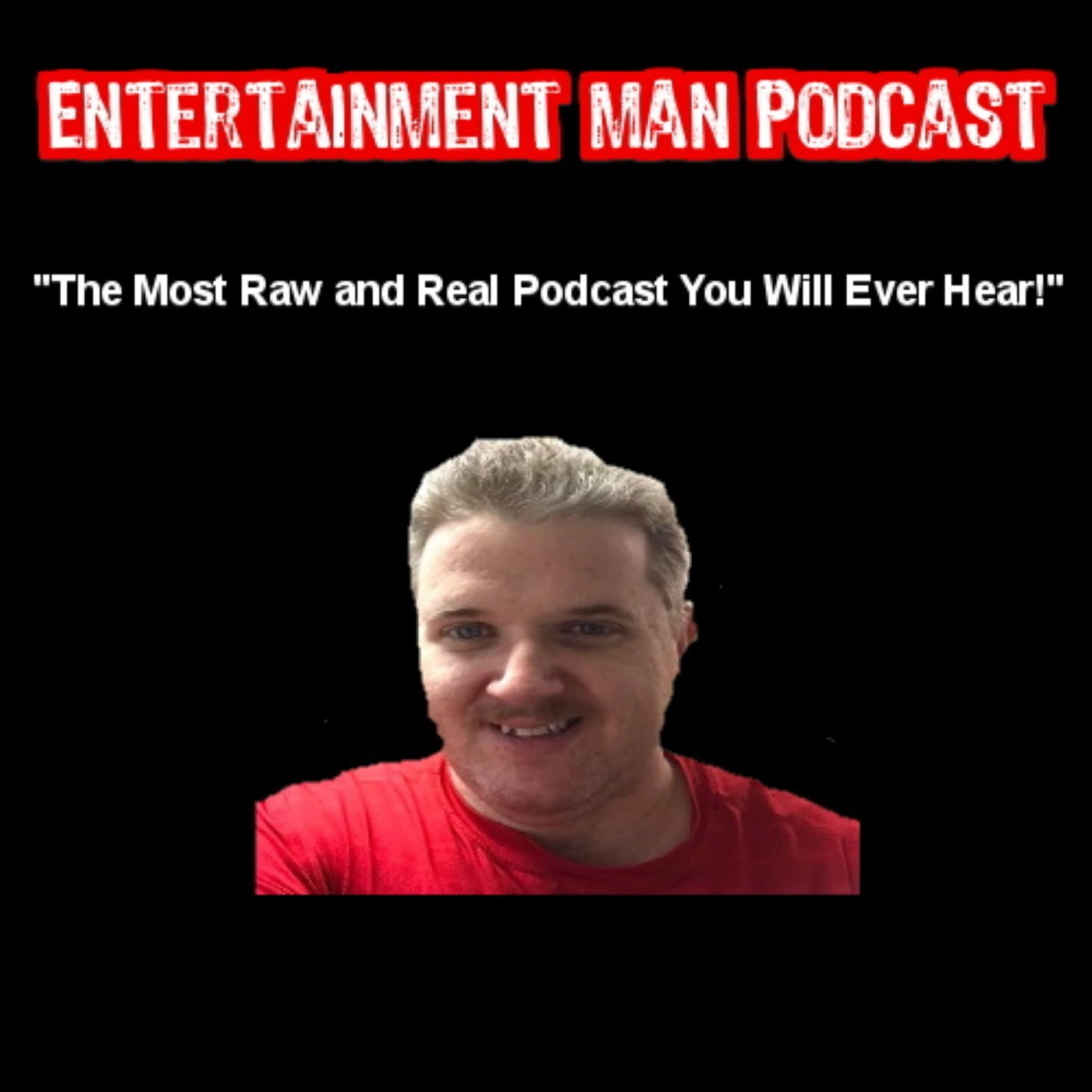 Entertainment Man Podcast