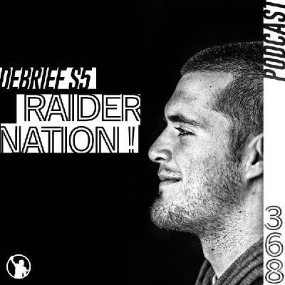 Débrief S5 : Raider Nation !