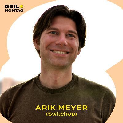 Arik Meyer (SwitchUp): Wie schafft man eine faire Marktwirtschaft?