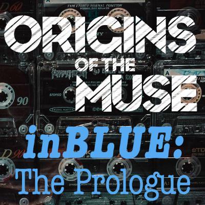 inBLUE: The Prologue