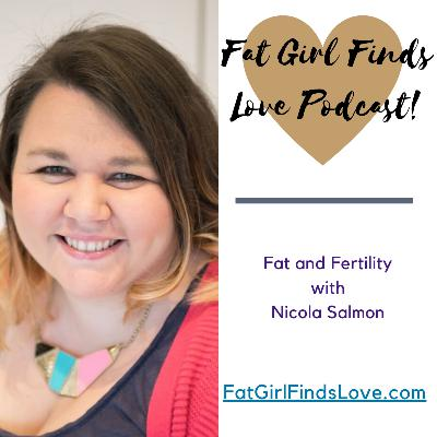 Fat and Fertility with Nicola Salmon